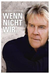Wenn Nicht Wir.(Limited Fan-Edition)