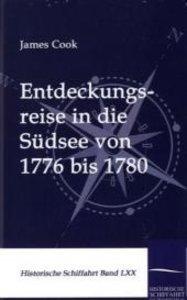Entdeckungsreise in die Südsee von 1776 bis 1780