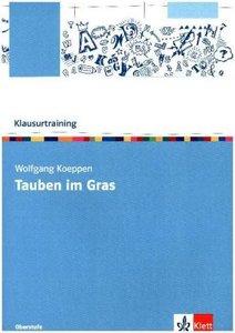 Klausurtraining Wolfgang Koeppen \'Tauben im Gras\'
