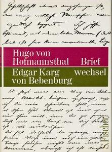 Briefwechsel Hofmannsthal / Karg von Bebenburg