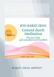 Gesund durch Meditation (DAISY Edition)