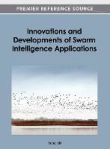 Innovations and Developments of Swarm Intelligence Applications