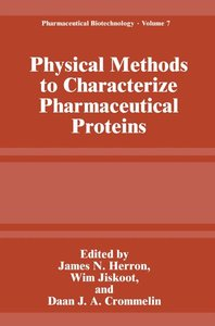 Physical Methods to Characterize Pharmaceutical Proteins