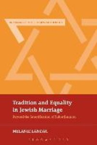 Tradition and Equality in Jewish Marriage