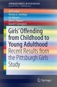 Girls\' Offending from Childhood to Young Adulthood
