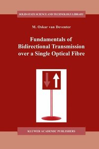 Fundamentals of Bidirectional Transmission over a Single Optical