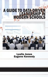 A Guide to Data-Driven Leadership in Modern Schools (HC)