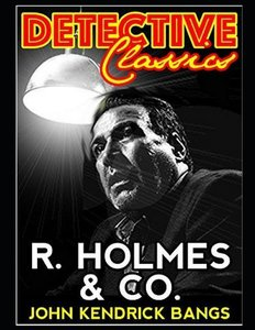 R. Holmes & Co. (Annotated)