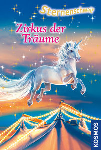 Sternenschweif 37. Zirkus der Träume