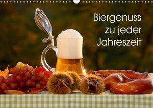 Biergenuss zu jeder Jahreszeit (Wandkalender 2018 DIN A3 quer)