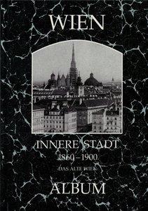 Wien, Innere Stadt 1860-1930