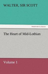 The Heart of Mid-Lothian, Volume 1