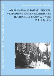 Opfer nationalsozialistischer Verfolgung an der Technischen Hoch