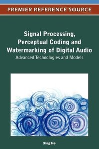 Signal Processing, Perceptual Coding and Watermarking of Digital