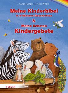 Meine Kinderbibel in 5-Minuten-Geschichten & Meine liebsten Kind