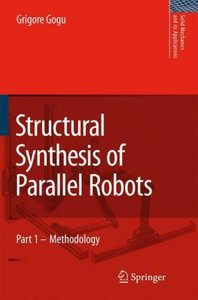 Structural Synthesis of Parallel Robots 1