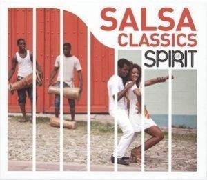 Spirit Of Salsa Classics