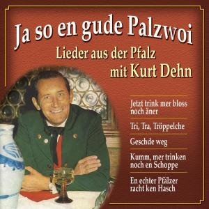 Ja So En Gude Palzwoi-Lieder