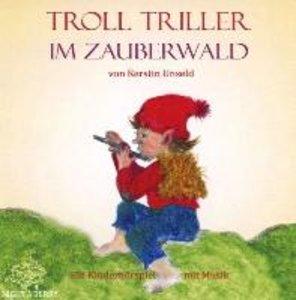 Troll Triller im Zauberwald