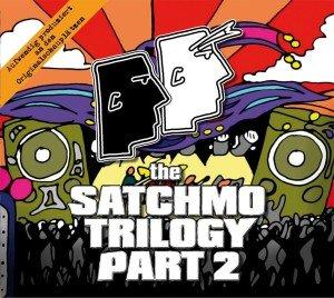 The Satchmo Trilogy Part 2-Bronco Bullcox Und Der