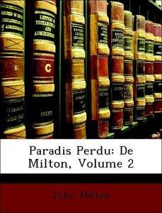 Paradis Perdu: De Milton, Volume 2