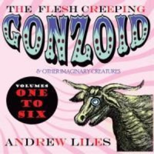 The Flesh Creeping Gonzoid...6xcd