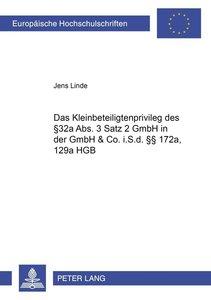 Das Kleinbeteiligtenprivileg des § 32a Abs. 3 Satz 2 GmbHG in de