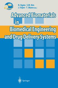 Advanced Biomaterials in Biomedical Engineering and Drug Deliver