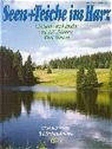 Seen und Teiche im Harz