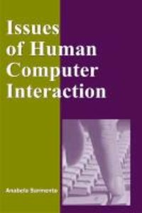 Issues of Human Computer Interaction