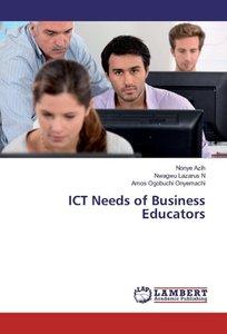 ICT Needs of Business Educators