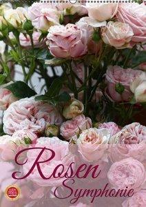 Rosen Symphonie (Wandkalender 2016 DIN A2 hoch)