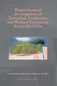 Biogeochemical Investigations of Terrestrial, Freshwater, and We