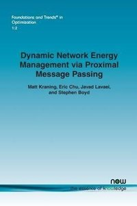 Dynamic network energy management via proximal message passing