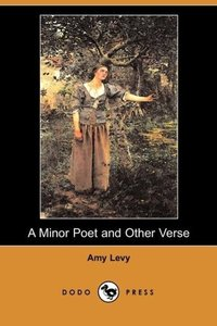 A Minor Poet and Other Verse (Dodo Press)