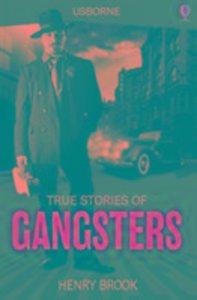 True Stories Gangsters