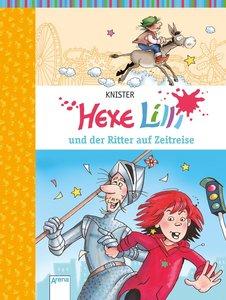 Hexe Lilli 12. Hexe Lilli und der Ritter auf Zeitreise