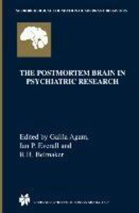 The Postmortem Brain in Psychiatric Research