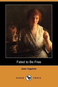Fated to Be Free (Dodo Press)