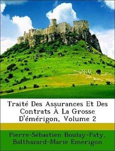 Traité Des Assurances Et Des Contrats À La Grosse D'émérigon, Vo