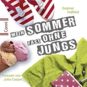 Dagmar Hoßfeld: Mein Sommer Fast Ohne Jungs
