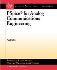 PSPICE for Analog Communications Engineering