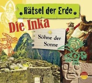 Rätsel der Erde. Die Inka