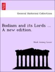Bodiam and its Lords ... A new edition.
