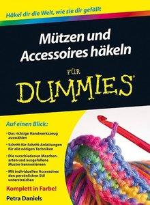 Mützen und Accessoires häkeln für Dummies