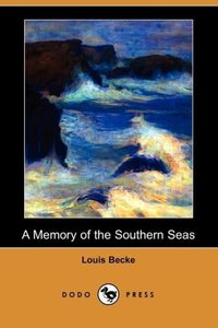 A Memory of the Southern Seas (Dodo Press)