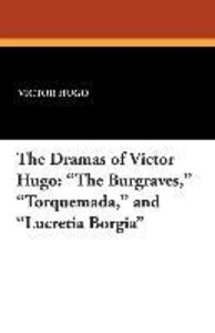 The Dramas of Victor Hugo
