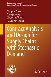 Contract Analysis and Design for Supply Chains with Stochastic