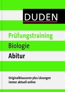 Duden - Prüfungstraining Biologie Abitur