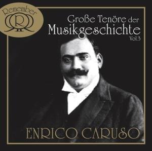 Grosse Tenöre Der Musikgeschichte Vol.3